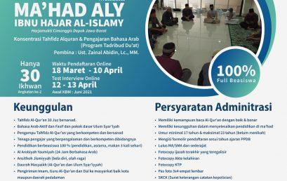 Pembukaan Pendaftaran Peserta Didik Mahasantri Baru Ma'had Aly Ibnu Hajar Al-Islamy
